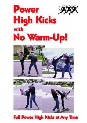 Power High Kicks with No Warm-Up! by Mac Mierzejewski